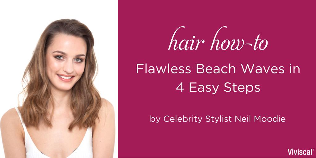 Hair How To Beach Waves Tutorial Viviscal Hair Tips